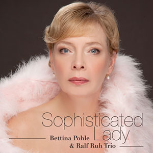 Sophisticated Lady by Bettina Pohle & Ralf Ruh Trio, was released by Octason Records Ltd. on February 14, 2014 and is now available commercially, through the internet and via the label.